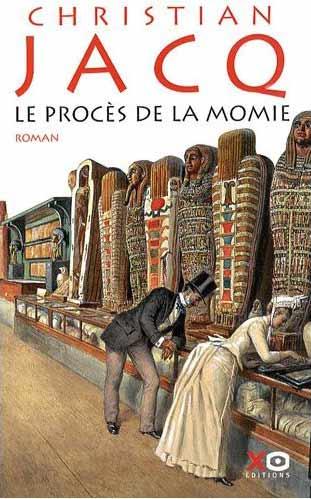 Livres, parlez-nous de vos lectures... - Page 12 Le-proces-de-la-momie-christian-jacq